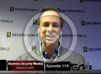 Business Security Weekly interview video PLAY 022519