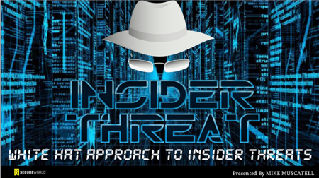 Insider Threat white hat PLUS Muscatell